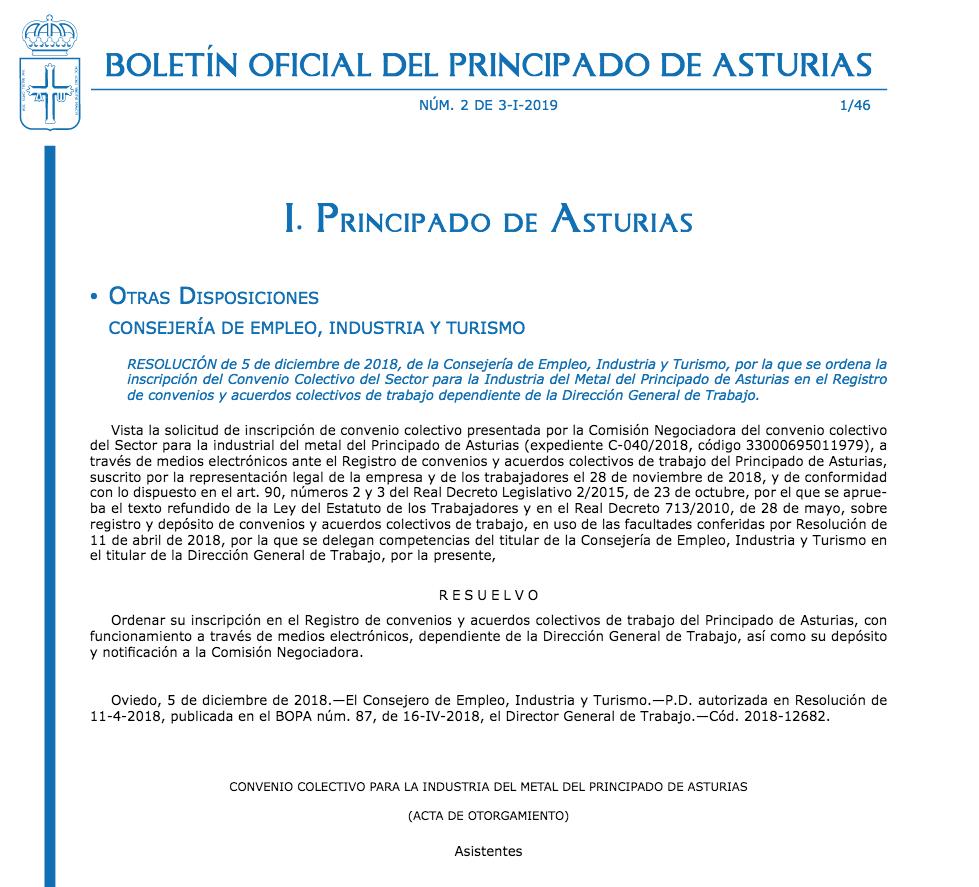 Convenio colectivo del metal en el Principado 2018-2020 1 Convenio Colectivo del Metal del Principado de Asturias, 2018 – 2020 BOPA nº 2 del 3 de enero de 2019 Texto ïntegro, en el siguiente enlace: https://www.co